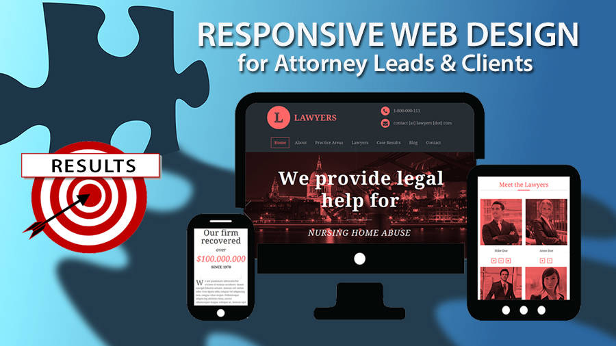 Responsive Web Design for Attorney Leads and Clients